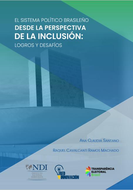 EL Sistema Político Brasileño desde la perpectiva de la inclusión: Logros y Desafíos