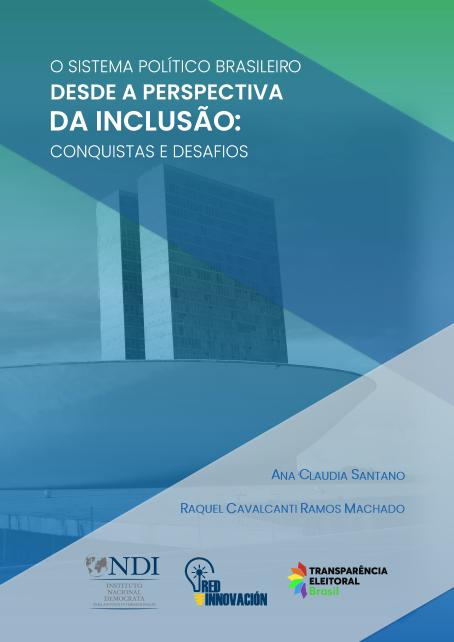 O Sistema Político Brasileiro desde a perspectiva da inclusão: conquistas e desafios